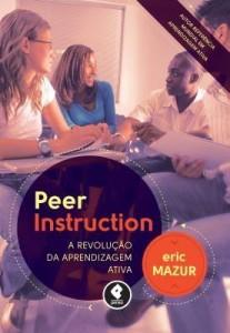 Baixar Peer Instruction: A Revolução da Aprendizagem Ativa pdf, epub, eBook