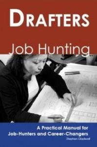 Baixar Drafters: Job Hunting – A Practical Manual for Job-Hunters and Career Changers pdf, epub, eBook