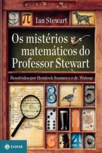 Baixar Os mistérios matemáticos do professor Stewart pdf, epub, eBook