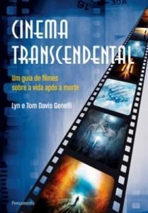 Baixar Cinema Transcendental – Um Guia de Filmes Sobre Vida Após A Morte pdf, epub, ebook