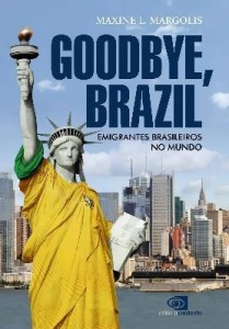 Baixar Goodbye, Brazil – Emigrantes Brasileiros No Mundo pdf, epub, eBook