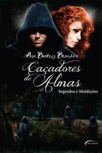 Baixar Caçadores de almas: segredos e maldições pdf, epub, eBook