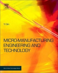 Baixar Micromanufacturing Engineering and Technology pdf, epub, ebook