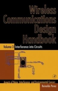 Baixar Wireless Communications Design Handbook: Interference into Circuits: Aspects of Noise, Interference, pdf, epub, eBook