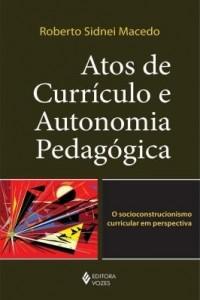 Baixar Atos de Currículo e Autonomia Pedagógica pdf, epub, eBook