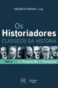 Baixar Os historiadores:  Clássicos da história, vol. 2 pdf, epub, eBook