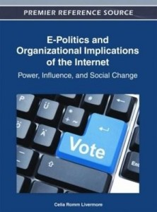 Baixar E-Politics and Organizational Implications of the Internet: Power, Influence, and Social Change pdf, epub, eBook