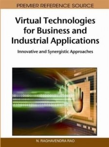 Baixar Virtual Technologies for Business and Industrial Applications: Innovative and Synergistic Approaches pdf, epub, eBook