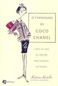 Baixar O Evangelho de Coco Chanel – Lições de Vida da Mulher Mais Elegante do Mundo pdf, epub, ebook