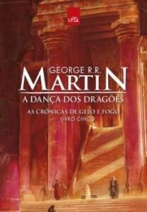 Baixar A Dança dos Dragões – As Crônicas de Gelo e Fogo – Livro Cinco pdf, epub, ebook
