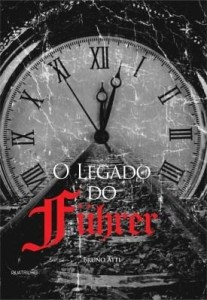 Baixar O legado do Führer pdf, epub, eBook