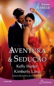 Baixar Aventura & Sedução – Harlequin Jessica Ed.258 pdf, epub, ebook