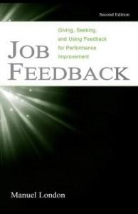 Baixar Job Feedback: Giving, Seeking, and Using Feedback for Performance Improvement pdf, epub, eBook