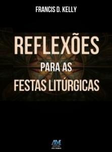 Baixar Reflexões para as festas litúrgicas pdf, epub, ebook