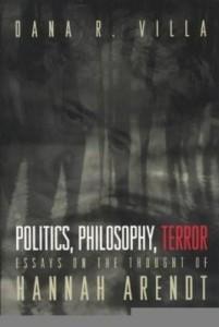 Baixar Politics, Philosophy, Terror: Essays on the Thought of Hannah Arendt pdf, epub, eBook