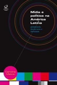 Baixar Mídia e Política na América Latina pdf, epub, ebook