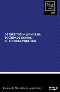 Baixar OS DIREITOS HUMANOS NA SOCIEDADE DIGITAL: Interfaces possíveis pdf, epub, ebook