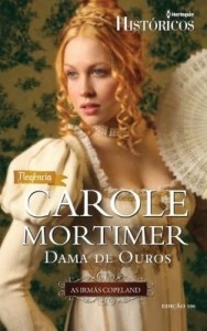 Baixar Dama de Ouros – Harlequin Históricos Ed. 106 pdf, epub, ebook