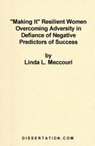 Baixar Making It Resilient Women Overcoming Adversity in Defiance of Negative Predictors of Success pdf, epub, eBook