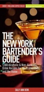 Baixar The New York Bartender's Guide: 1300 Alcoholic and Non-Alcoholic Drink Recipes for the Professional pdf, epub, eBook