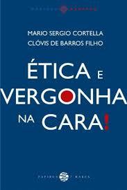 Baixar Ética e Vergonha na Cara! pdf, epub, eBook