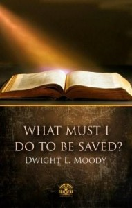 Baixar What Must I Do To Be Saved? pdf, epub, eBook