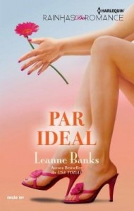 Baixar Par Ideal – Harlequin Rainhas do Romance Ed.109 pdf, epub, ebook