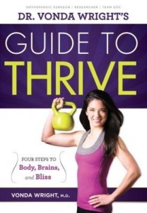 Baixar Dr. Vonda Wright's Guide to Thrive: 4 Steps to Body, Brains, and Bliss pdf, epub, ebook