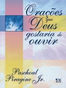 Baixar Orações que Deus gostaria de ouvir pdf, epub, ebook