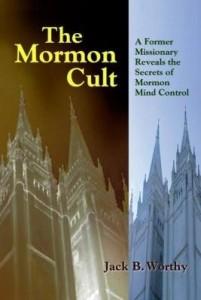 Baixar The Mormon Cult: A Former Missionary Reveals the Secrets of Mormon Mind Control pdf, epub, eBook