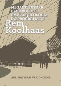 Baixar Megaestrutura e Metrópole pdf, epub, eBook