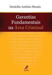 Baixar Garantias Fundamentais na Área Criminal pdf, epub, eBook