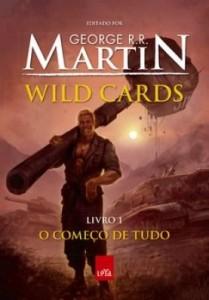Baixar Wild Cards: o começo de tudo – Livro 1 pdf, epub, ebook
