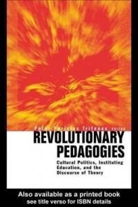 Baixar Revolutionary Pedagogies pdf, epub, ebook