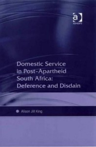 Baixar Domestic Service in Postapartheid South Africa: Deference and Disdain pdf, epub, eBook
