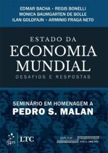 Baixar Estado da Economia Mundial – Desafios e Respostas – Seminário em Homenagem a Pedro Malan pdf, epub, eBook