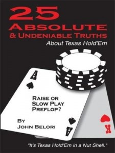 Baixar Twenty-Five Absolute and Undeniable Truths About Texas Hold'Em: It's Texas Hold'Em in a Nut Shell pdf, epub, eBook