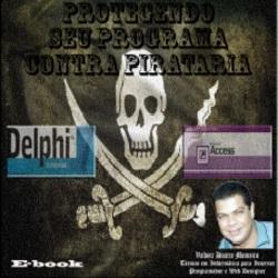 Baixar Livro Protegendo seu Programa Contra Pirataria pdf, epub, ebook