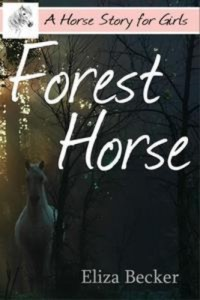 Baixar Forest horse (a horse story for girls) pdf, epub, eBook