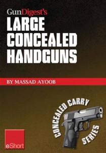 Baixar Gun digests large concealed handguns eshort: pdf, epub, ebook
