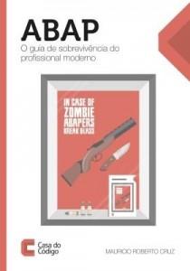Baixar ABAP: O guia de sobrevivência do profissional moderno pdf, epub, ebook