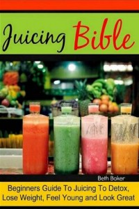 Baixar Juicing bible: beginners guide to juicing to pdf, epub, ebook
