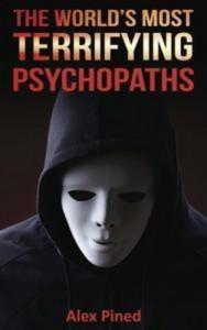 Baixar World's most terrifying psychopaths, the pdf, epub, ebook