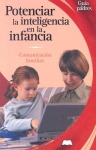 Baixar Potenciar la inteligencia en la infancia pdf, epub, eBook