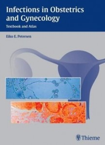 Baixar Infections in Obstetrics and Gynecology: Textbook and Atlas pdf, epub, eBook