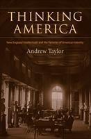 Baixar Thinking America: New England Intellectuals and the Varieties of American Identity pdf, epub, eBook