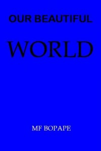 Baixar Our beautiful world pdf, epub, ebook