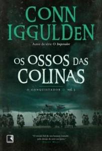 Baixar Os ossos das colinas – O conquistador – vol. 3 pdf, epub, eBook