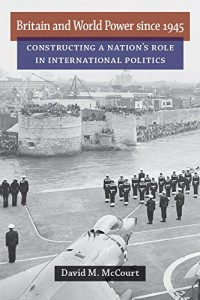 Baixar Britain and world power since 1945 pdf, epub, eBook