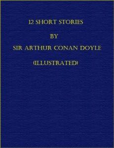 Baixar 12 short stories by sir arthur conan doyle pdf, epub, eBook